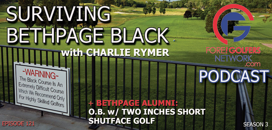 Surviving Bethpage Black with Charlie Rymer | Fore Golfers