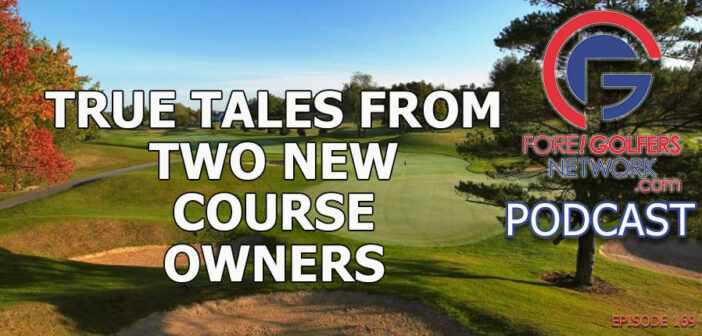 True Tales From Two New Course Owners – The Good, Bad, The Dream