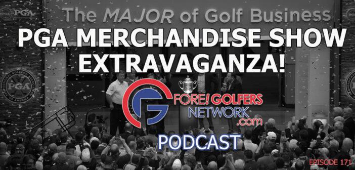 2020 PGA Merchandise Show Extravaganza