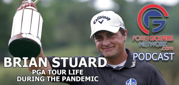 Brian Stuard – PGA Tour Live During The Pandemic