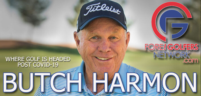 Butch Harmon On Golf After Covid 19