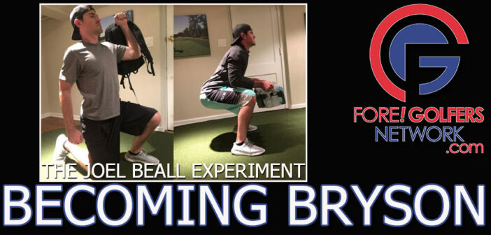 Becoming Bryson – The Joel Beall Experiment