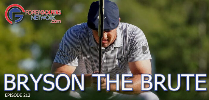 Bryson The Brute – US Open Recap