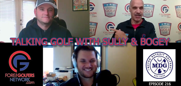 Talking Golf With Sully and Bogey from Metro Detroit Golfers