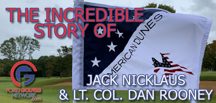 The Story of American Dunes w/ Jack Nicklaus and Lt Col Dan Rooney