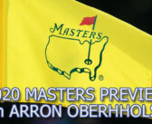 The Masters In November – A Preview w/ Arron Oberholser