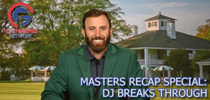 Masters Recap Special – DJ Breaks Through