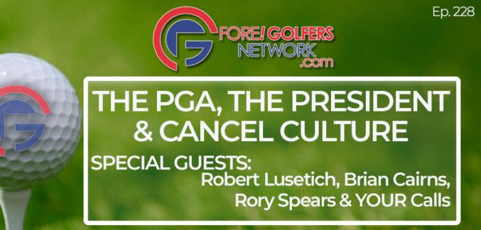 The PGA, The President, & Cancel Culture