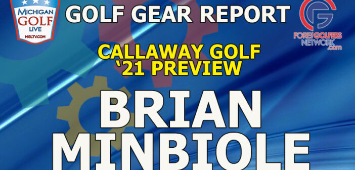 2021 Callaway Golf Fitting & Preview