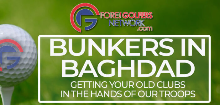 Bunkers In Baghdad – Your Clubs For Our Troops