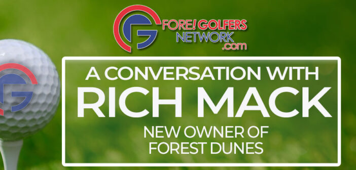 Rich Mack – New Owner of Forest Dunes in Roscommon, MI