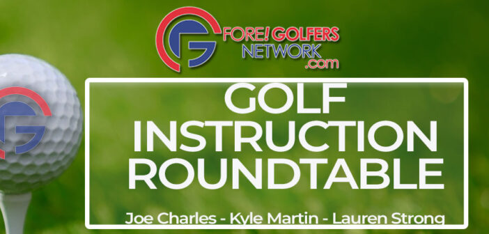 Golf Instruction Roundtable – Why Lessons from a PGA Pro Matter