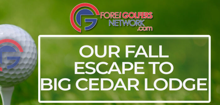 Big Cedar Lodge – A Fall Escape To Golf Paradise
